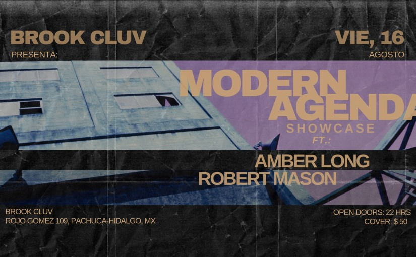 MODERN AGENDA SHOWCASE LIVE MIX FROM ROBERT MASON AT BROOK CLUB, PACHUCA MX