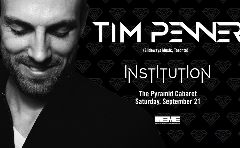 INSTITUTION and MEMETIC co-present: Tim Penner