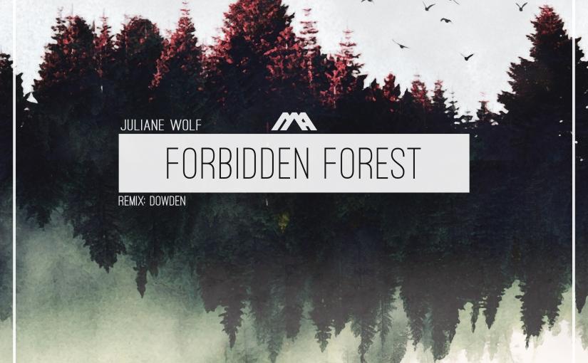 Juliane Wolf – Forbidden ForestEP